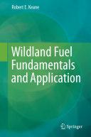 Wildland Fuel Fundamentals and Applications [Pdf/ePub] eBook