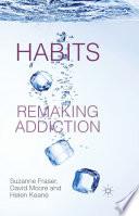 Habits Remaking Addiction Book PDF