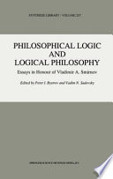 Philosophical Logic and Logical Philosophy