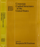 Corporate Capital Structures in the United States