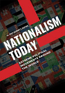 Nationalism Today  Extreme Political Movements around the World  2 volumes