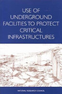 Use of Underground Facilities to Protect Critical Infrastructures