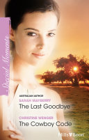 The Last Goodbye/The Cowboy Code ebook