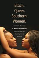 link to Black. Queer. Southern. Women. : an oral history in the TCC library catalog