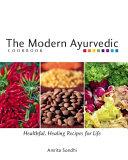 The Modern Ayurvedic Cookbook Pdf/ePub eBook