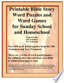 Printable Bible Story Word Puzzles and Word Games for Sunday School and Homeschool