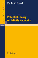 Potential Theory on Infinite Networks