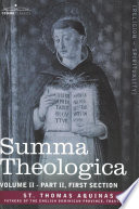 Summa Theologica  Volume 2  Part II  First Section