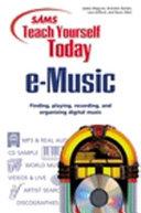 Sams Teach Yourself Today E music