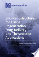 ZnO Nanostructures for Tissue Regeneration  Drug Delivery and Theranostics Applications Book