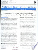 Solicitation to Develop Guidelines for Death Investigations and for Training of Death Investigators