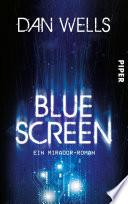 Bluescreen  : Ein Mirador-Roman
