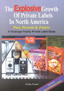 The Explosive Growth of Private Labels in North America