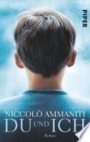 Du und Ich  : Roman