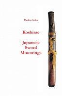 Koshirae   Japanese Sword Mountings