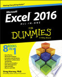 """""""Excel 2016 All-in-One For Dummies"""" by Greg Harvey"""