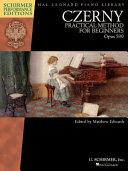 Practical Method for Beginners, Op. 599 - Piano - Book Only - Schirmer Performance Ed
