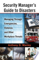 Security Manager S Guide To Disasters