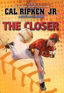 Cal Ripken, Jr.''s All Stars: The Closer Pdf/ePub eBook
