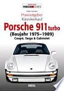 Porsche 911 (930) turbo (Baujahr 1975-1989)  : Coupé, Targa & Cabriolet