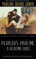 Perilous Pauline  A Reading Guide