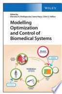 Modelling Optimization and Control of Biomedical Systems Book