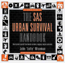 The SAS Urban Survival Handbook Book