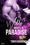 Wilde Nights in Paradise