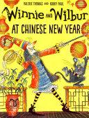 Winnie and Wilbur at Chinese New Year