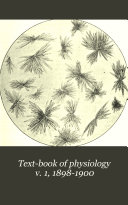 Text book of physiology v  1  1898 1900