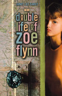 The Double Life of Zoe Flynn ebook