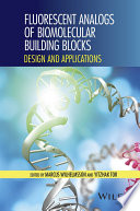 Fluorescent Analogs of Biomolecular Building Blocks