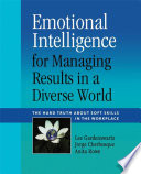 Emotional Intelligence for Managing Results in a Diverse World Book
