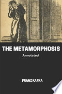 The Metamorphosis Annotated