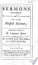 Sermons Concerning The Divinity And Incarnation Of Our Blessed Saviour Etc