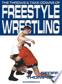 The Throws And Take Downs Of Freestyle Wrestling