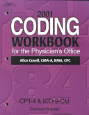 Coding Workbook for the Physician s Office