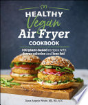 Healthy Vegan Air Fryer Cookbook
