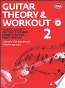 Guitar Theory & Workout. Con CD Audio
