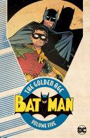 Batman  The Golden Age Vol  5