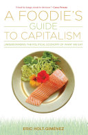 A Foodie's Guide to Capitalism