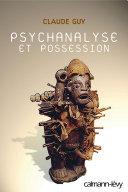 Psychanalyse et possession