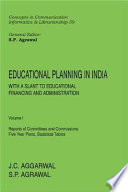 Educational Planning in India: Reports of committees and commissions, five year plans, statistical tables