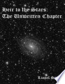 Heir To The Stars The Unwritten Chapter