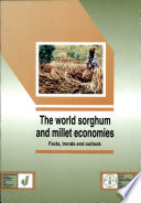 The World Sorghum and Millet Economies Book