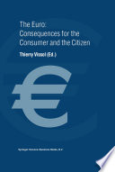 The Euro  Consequences for the Consumer and the Citizen