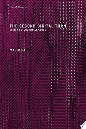 Download The Second Digital Turn Free Books - Dlebooks.net