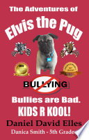 The Adventures of Elvis the Pug