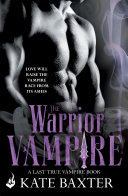 The Warrior Vampire  Last True Vampire 2