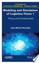 Modeling and Simulation of Logistics Flows 1 Book
